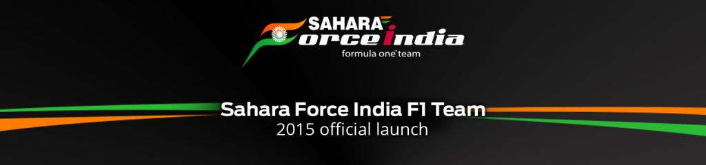 Sahara Force India 2015 Team Launch